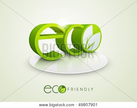 3D text Eco on stage, save the nature concept.