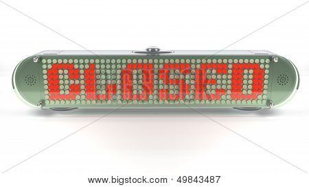 Closed - Digital Pin Sign With Emitting Led Light