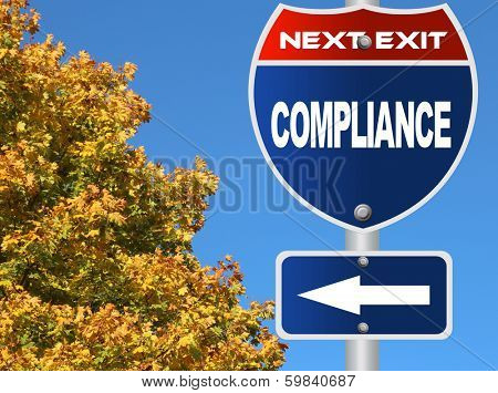 Compliance road sign