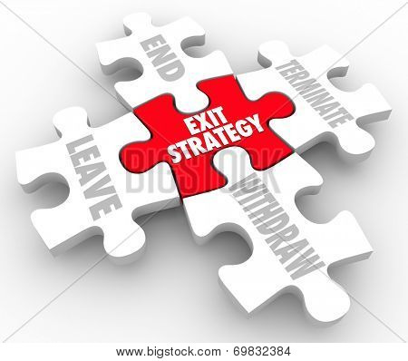Exit Strategy words on puzzle pieces with terms end, terminate, leave and withdaw a partnership, agreement or marriage