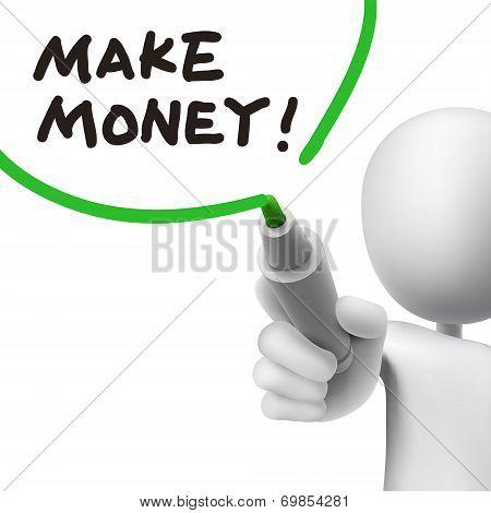 Make Money Written By A Man