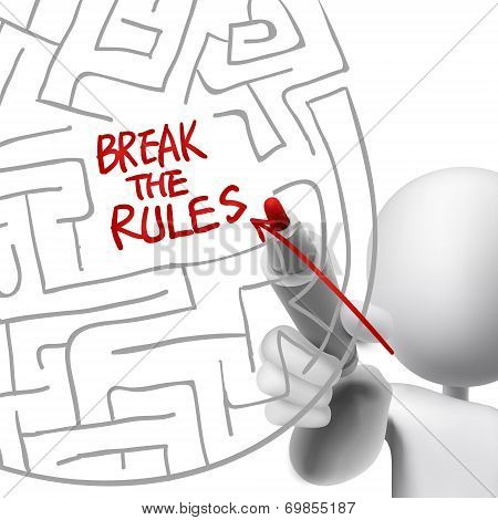 Break The Rules Drawn By A Man