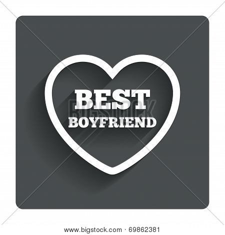 Best boyfriend sign icon. Heart love symbol.