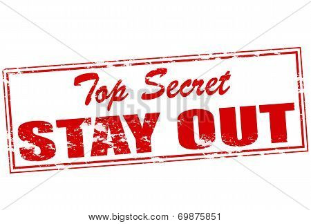 Top Secret Stay Out
