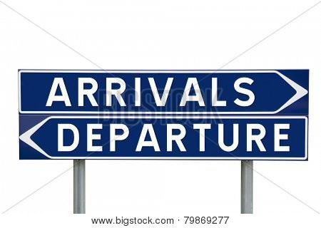 Blue Direction Signs with choice between arrivals or departures isolated on white background