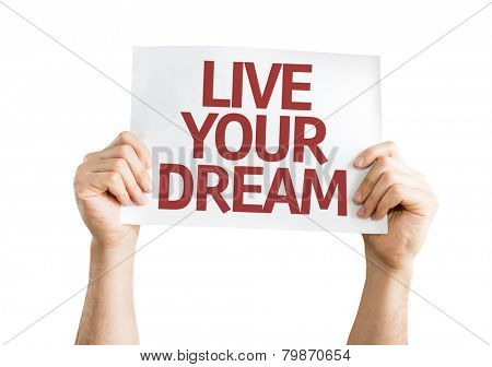 Live Your Dream card isolated on white background
