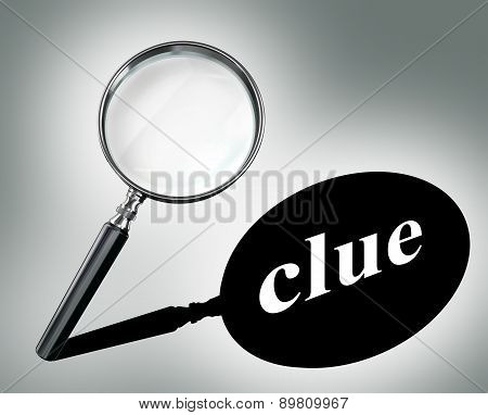 Clue Word Mystery Concept With Magnifying Glass