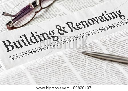 A Newspaper With The Headline Building And Renovating