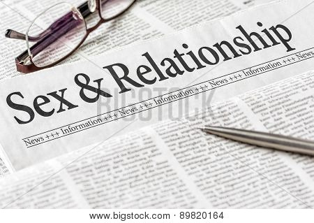 A Newspaper With The Headline Sex And Relationship