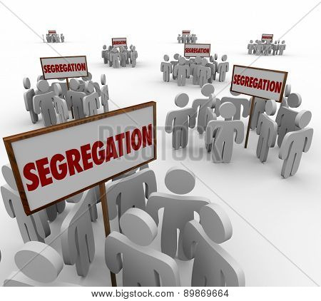 Segregation words on signs with groups of people divided around them to symbolize discrimination by race, gender or age