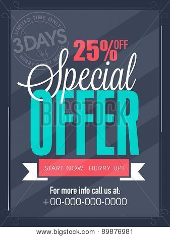 Special offer for 3 days only flyer, banner or template design for your business.
