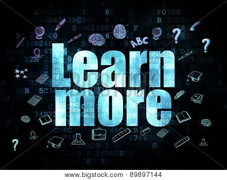 Education concept: Learn More on Digital background