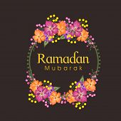picture of ramadan mubarak  - Colorful flowers decorated frame with text Ramadan Mubarak for Muslim community festival celebration - JPG