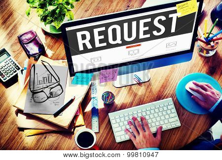 Request Requirement Desire Order Demand Concept