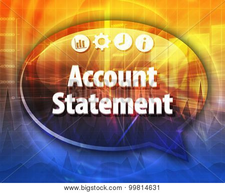 Speech bubble dialog illustration of business term saying Account statement