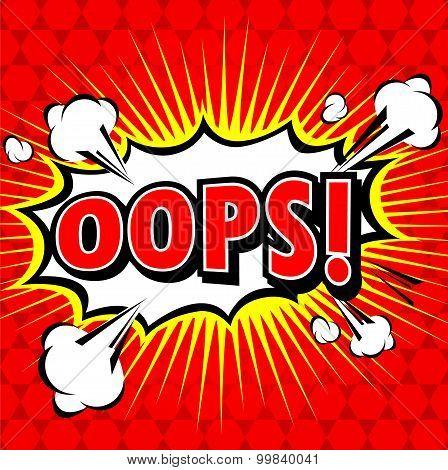 Oops! - Commic Speech Bubbel, Cartoon.