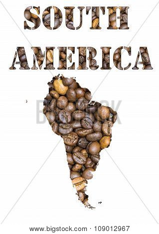 South America Word And Geographical Shaped With Coffee Beans Background