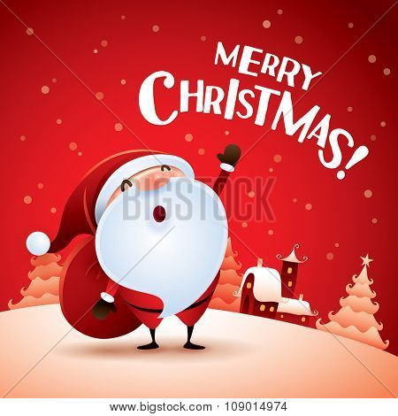 Merry Christmas! Santa Claus is waving with a sack of gifts in Christmas snow scene.