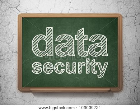 Safety concept: Data Security on chalkboard background