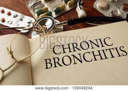 Book with diagnosis Chronic bronchitis . Medic concept.