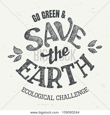 Save The Earth T-shirt Eco Design