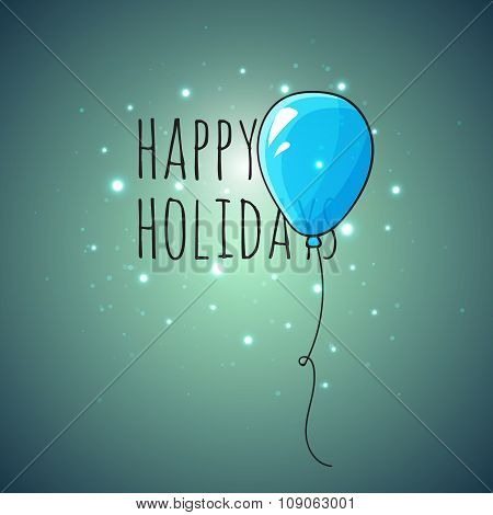Festive card with blue balloons. Departing spheres.