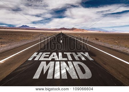 Healthy Mind written on desert road