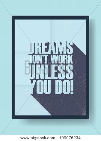 Business motivational poster on vintage vector background. Long shadow typography message.