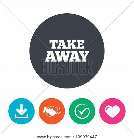 Take away sign icon. Takeaway food or drink.