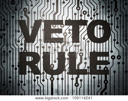 Political concept: circuit board with Veto Rule