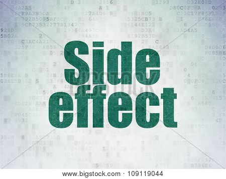 Healthcare concept: Side Effect on Digital Paper background