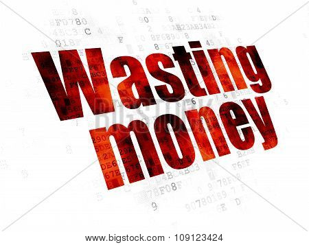 Money concept: Wasting Money on Digital background
