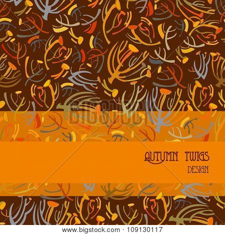 Twigs pattern. Orange brown background with strip design. Text place.