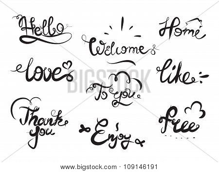 Hand drawn elegant catchwords for your design. Thank you, Free, Hello, Welcome, Enjoy, Home. Decorat