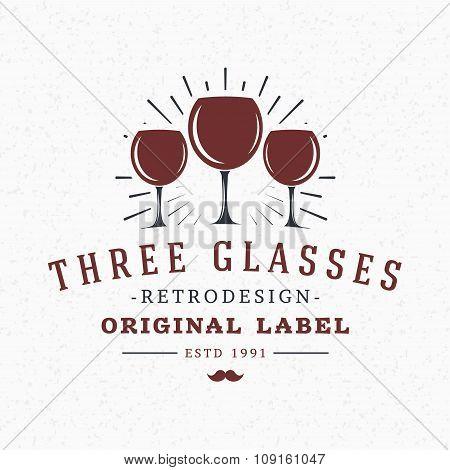 Wine Glasses. Vintage Retro Design Elements For Logotype, Insignia, Badge, Label. Business Sign Temp