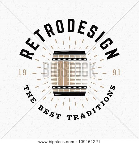 Barrel. Vintage Retro Design Elements For Logotype, Insignia, Badge, Label. Business Sign Template.