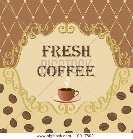 Background with coffee beans and frame in vintage style.