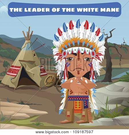 Leader Indian, camp in the wild landscape, fictional character