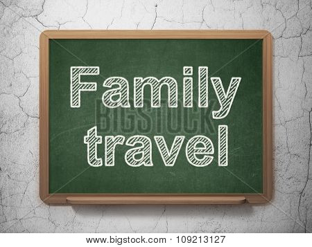Vacation concept: Family Travel on chalkboard background