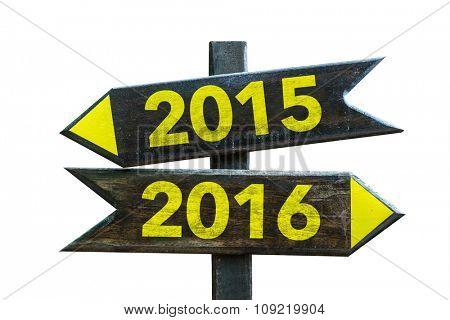 2015 - 2016 signpost isolated on white background