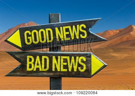 Good News - Bad News signpost in a desert background