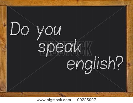do you speak english? on a blackboard