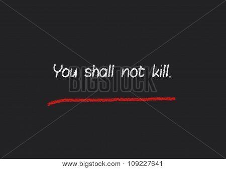 You shall not kill written on a blackboard