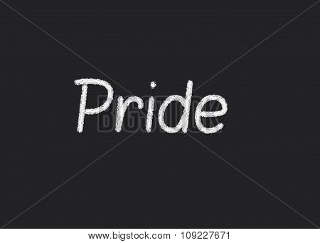 Pride written on a blackboard