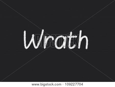 Wrath written on a blackboard