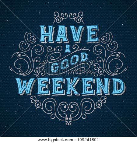 Have a good weekend.