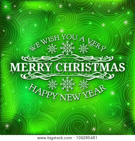Merry Christmas message and green background with snowflakes.