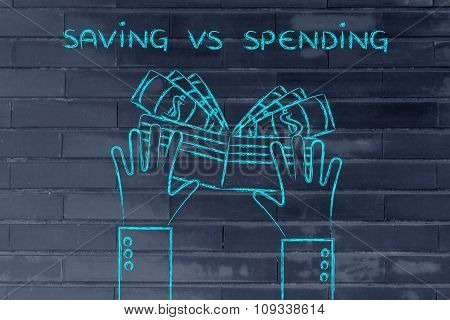 Hands Holding A Wallet Full Of Cash, With Text Saving Vs Spending