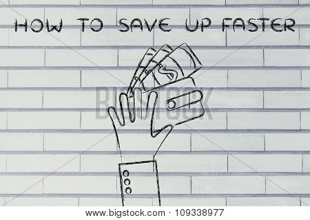 Hands With Wallet And Banknotes, With Text How To Save Up Faster