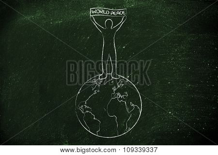 Person Holding A World Peace Banner On Top Of The Globe
